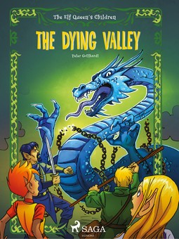 Gotthardt, Peter - The Elf Queen's Children 6: The Dying Valley, ebook