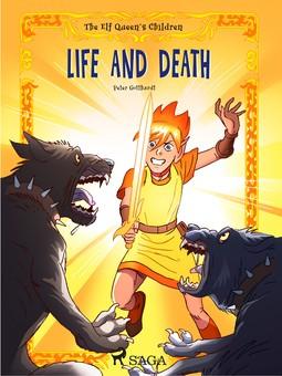 Gotthardt, Peter - The Elf Queen's Children 7: Life and Death, ebook