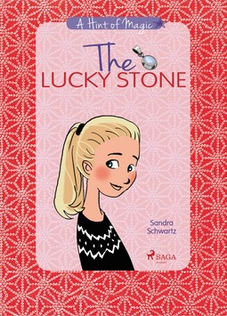 Schwartz, Sandra - A Hint of Magic 1: The Lucky Stone, ebook