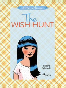 Schwartz, Sandra - A Hint of Magic 2: The Wish Hunt, ebook