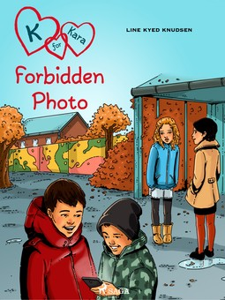 Knudsen, Line Kyed - K for Kara 15: Forbidden Photo, ebook