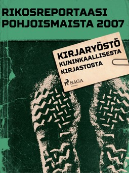 - Rikosreportaasi pohjoismaista 2007: Kirjaryöstö Kuninkaallisesta kirjastosta, e-kirja