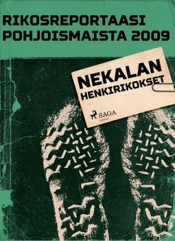 - Rikosreportaasi Pohjoismaista 2009: Nekalan henkirikokset, ebook
