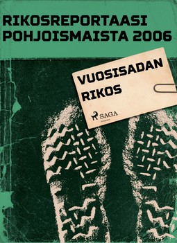 - Rikosreportaasi Pohjoismaista 2006: Vuosisadan rikos, ebook