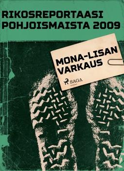 - Rikosreportaasi Pohjoismaista 2009: Mona-Lisan varkaus, e-kirja
