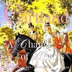 Cartland, Barbara - A Change of Hearts, audiobook