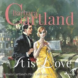 Cartland, Barbara - It is Love, audiobook