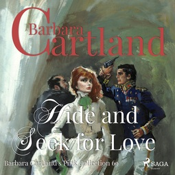 Cartland, Barbara - Hide and Seek for Love, audiobook