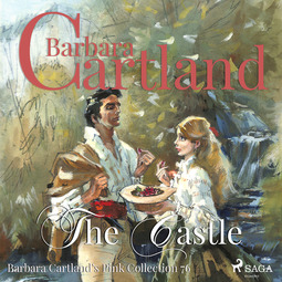 Cartland, Barbara - The Castle (Barbara Cartland s Pink Collection 76), audiobook