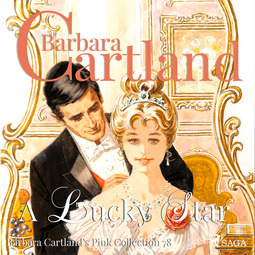 Cartland, Barbara - A Lucky Star (Barbara Cartland s Pink Collection 78), audiobook