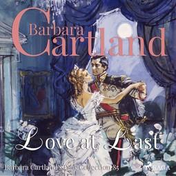 Cartland, Barbara - Love at Last, audiobook