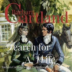 Cartland, Barbara - Search for a Wife, audiobook