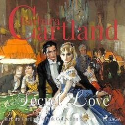 Cartland, Barbara - Secret Love, audiobook