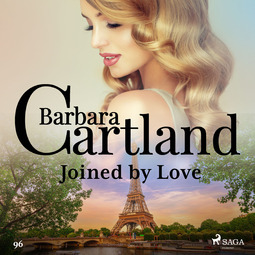 Cartland, Barbara - Joined by Love (Barbara Cartland's Pink Collection 96), äänikirja