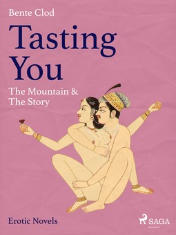 Clod, Bente - Tasting You: The Mountain & The Story, ebook