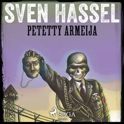 Hassel, Sven - Petetty armeija, äänikirja