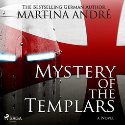 André, Martina - Mystery of the Templars, audiobook