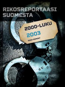 - Rikosreportaasi Suomesta 2003, e-kirja