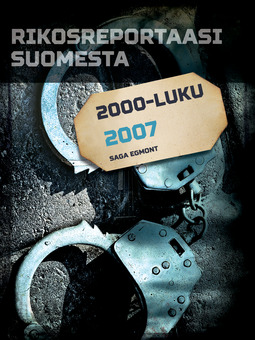 - Rikosreportaasi Suomesta 2007, ebook