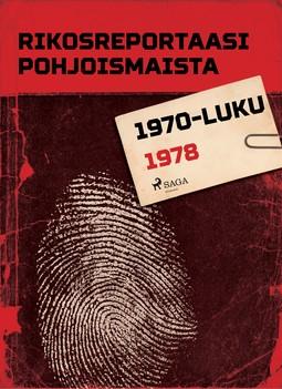 - Rikosreportaasi Pohjoismaista 1978, e-kirja