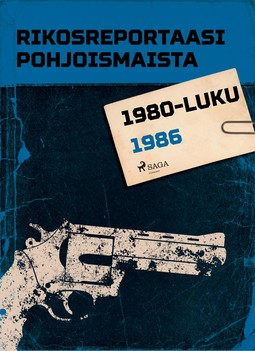 - Rikosreportaasi Pohjoismaista 1986, e-kirja