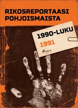 - Rikosreportaasi Pohjoismaista 1991, e-kirja