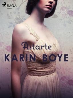 Boye, Karin - Astarte, ebook
