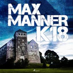 Manner, Max - K18, äänikirja