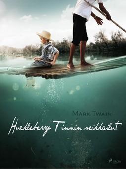 Twain, Mark - Huckleberry Finnin seikkailut, e-kirja