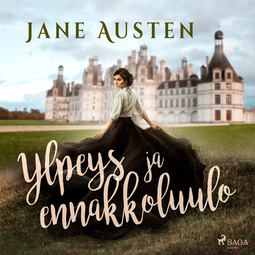 Austen, Jane - Ylpeys ja ennakkoluulo, audiobook