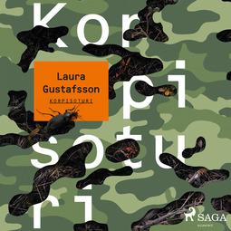 Gustafsson, Laura - Korpisoturi, äänikirja