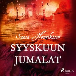 Henriksson, Saara - Syyskuun jumalat, äänikirja