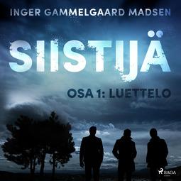 Madsen, Inger Gammelgaard - Siistijä 1: Luettelo, äänikirja