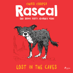 Cooper, Chris - Rascal 1 - Lost in the Caves, audiobook