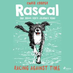 Cooper, Chris - Rascal 6 - Racing Against Time, audiobook