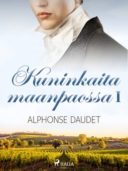 Daudet, Alphonse - Kuninkaita maanpaossa I, e-kirja