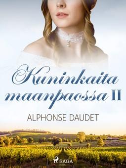 Daudet, Alphonse - Kuninkaita maanpaossa II, e-kirja