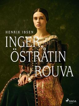 Ibsen, Henrik - Inger, Östråtin rouva, e-kirja