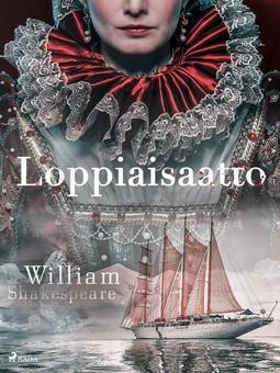 Shakespeare, William - Loppiaisaatto, e-kirja