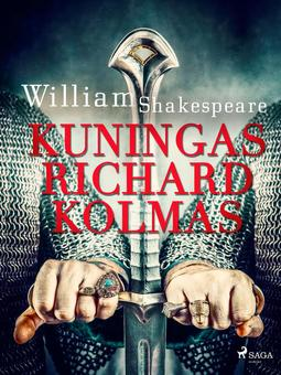 Shakespeare, William - Kuningas Richard Kolmas, e-kirja