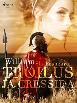 Shakespeare, William - Troilus ja Cressida, e-kirja