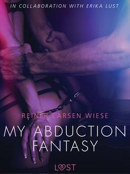 Wiese, Reiner Larsen - My Abduction Fantasy, ebook