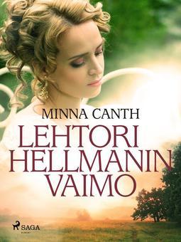 Canth, Minna - Lehtori Hellmanin vaimo, e-kirja