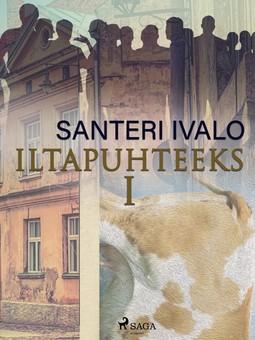 Ivalo, Santeri - Iltapuhteeksi I, e-kirja