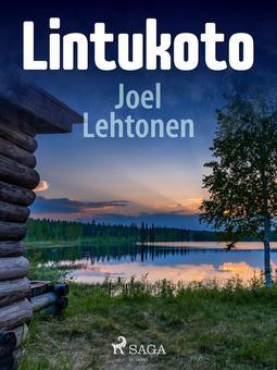 Lehtonen, Joel - Lintukoto, e-kirja