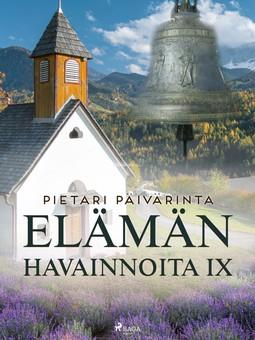 Päivärinta, Pietari - Elämän havainnoita IX, ebook