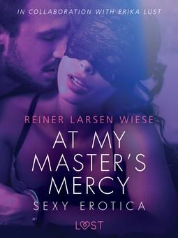 Wiese, Reiner Larsen - At My Master's Mercy - Sexy erotica, ebook