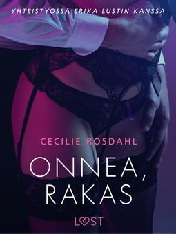 Rosdahl, Cecilie - Onnea, rakas, e-kirja