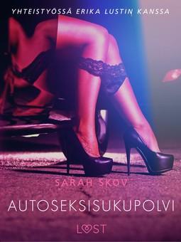 Skov, Sarah - Autoseksisukupolvi, e-kirja