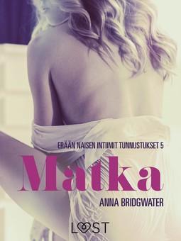 Bridgwater, Anna - Matka - erään naisen intiimit tunnustukset 5, e-kirja